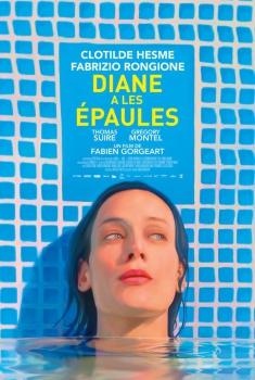 Diane a les épaules (2017)