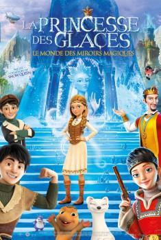 La Princesse des glaces, le monde des miroirs magiques (2019)